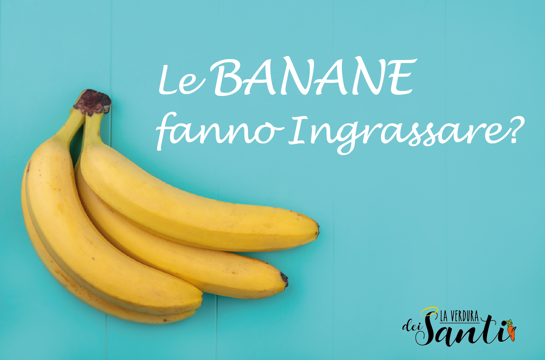 Le Banane fanno ingrassare?